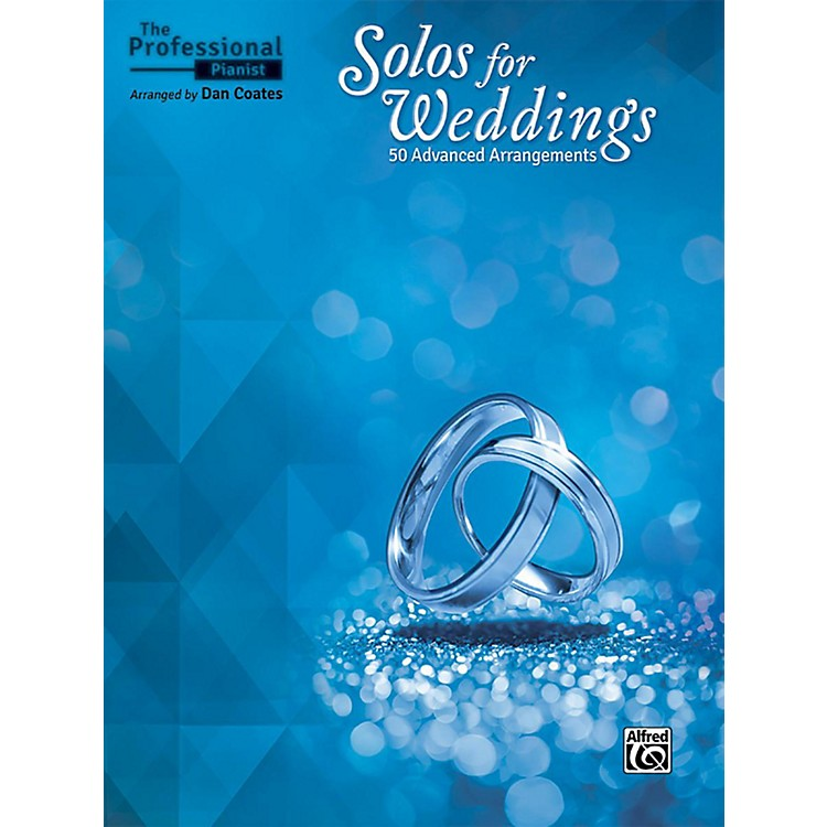 Alfred The Professional Pianist - Solos for Weddings Book Advanced Songbook