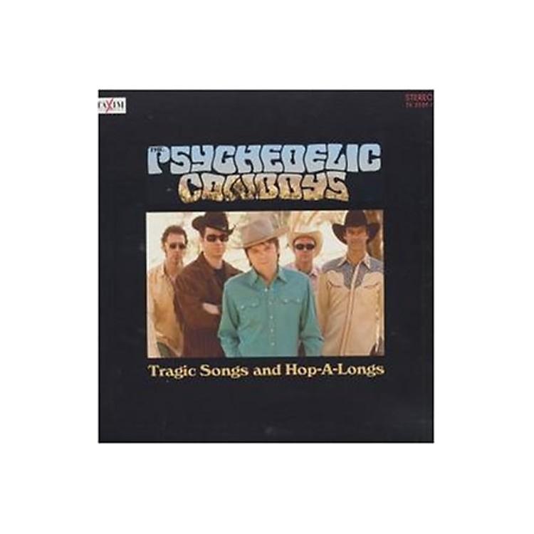 AllianceThe Psychedelic Cowboys - Tragic Songs & Hop a Longs