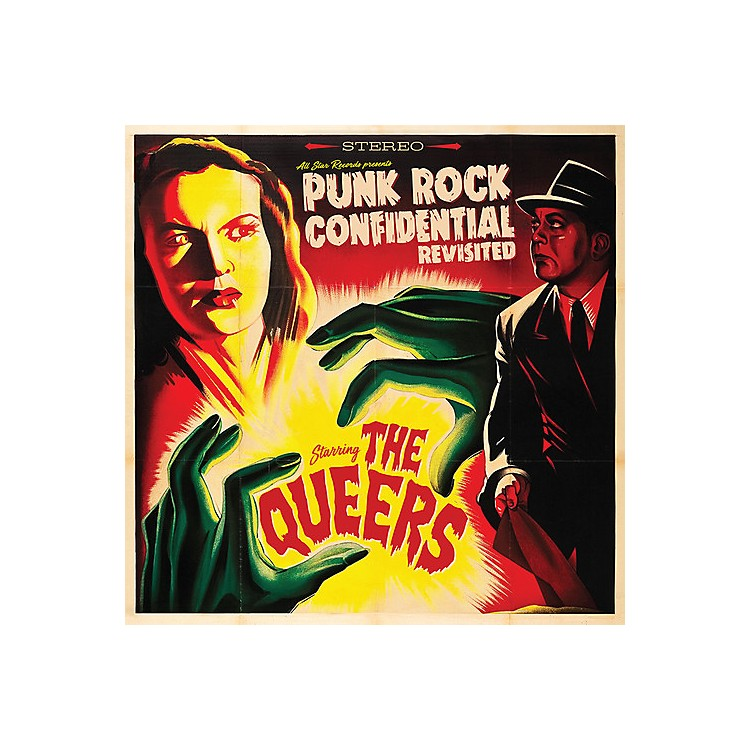 Alliance The Queers - Punk Rock Confidential Revisited