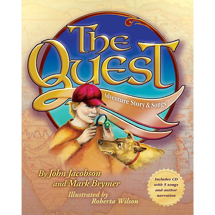 Hal LeonardThe Quest (Adventure Story and Songs) Book and CD pak Composed by John Jacobson