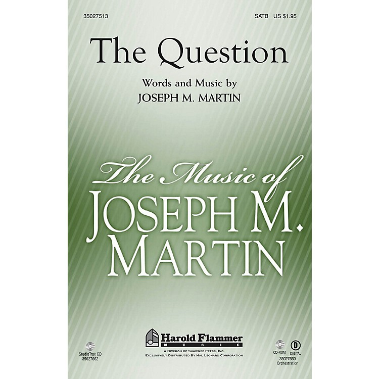 Shawnee PressThe Question ORCHESTRATION ON CD-ROM Composed by Joseph M. Martin