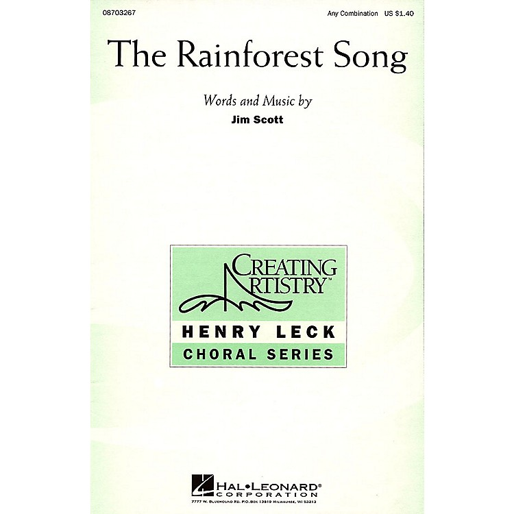 Hal LeonardThe Rainforest Song Any Combination composed by Jim Scott