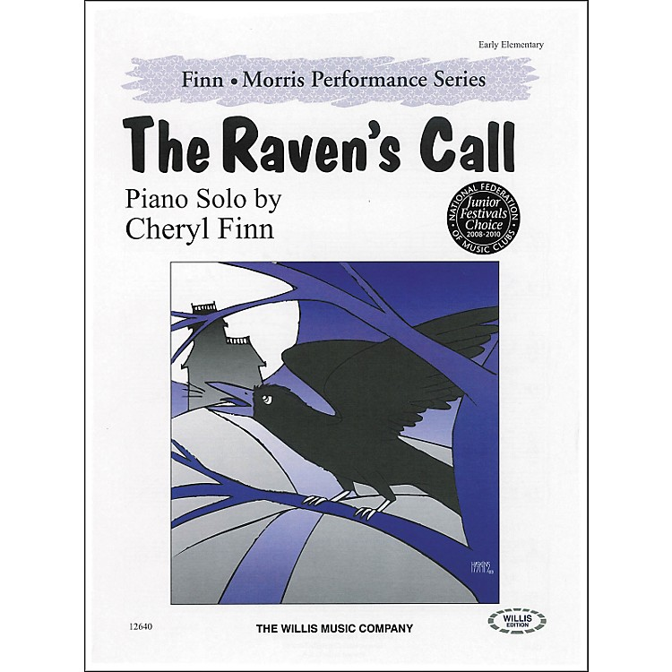 Willis Music The Ravens Call - Early Elementary Level by Cheryl Finn