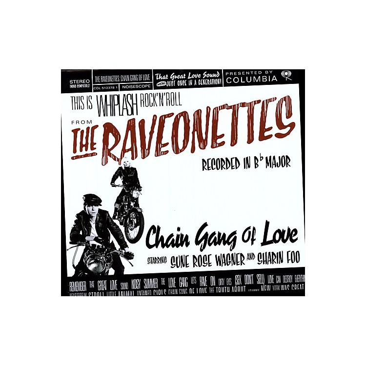 AllianceThe Raveonettes - Chain Gang of Love
