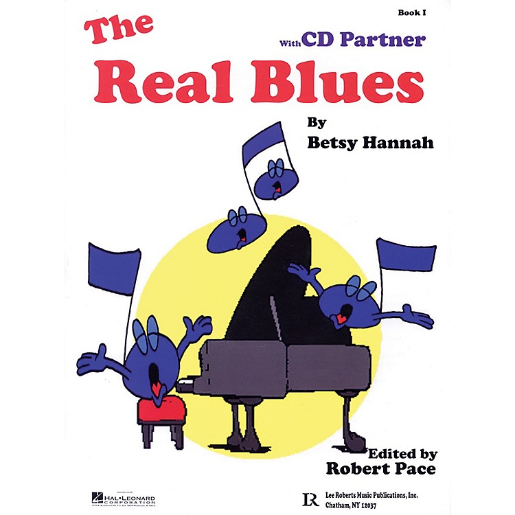 Lee RobertsThe Real Blues Pace Piano Education Series Softcover with CD Written by Betsy Hannah