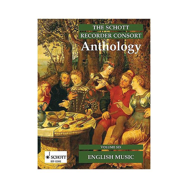SchottThe Recorder Anthology - Volume 6 Schott Series by Various Arranged by Bernard Thomas