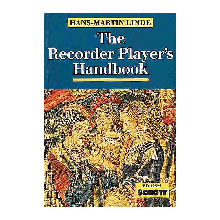 Schott The Recorder Player's Handbook (Revised Edition) Schott Series