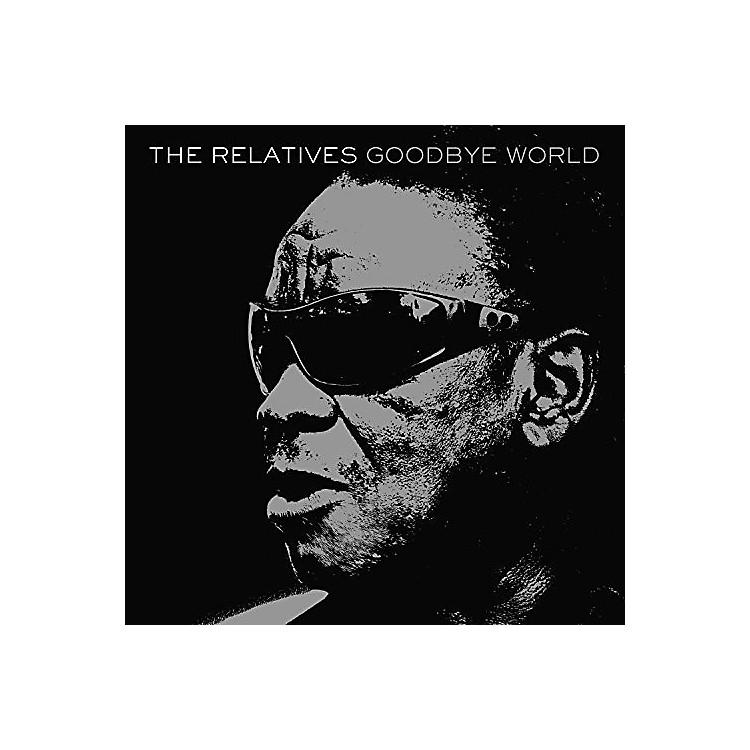 AllianceThe Relatives - Goodbye World