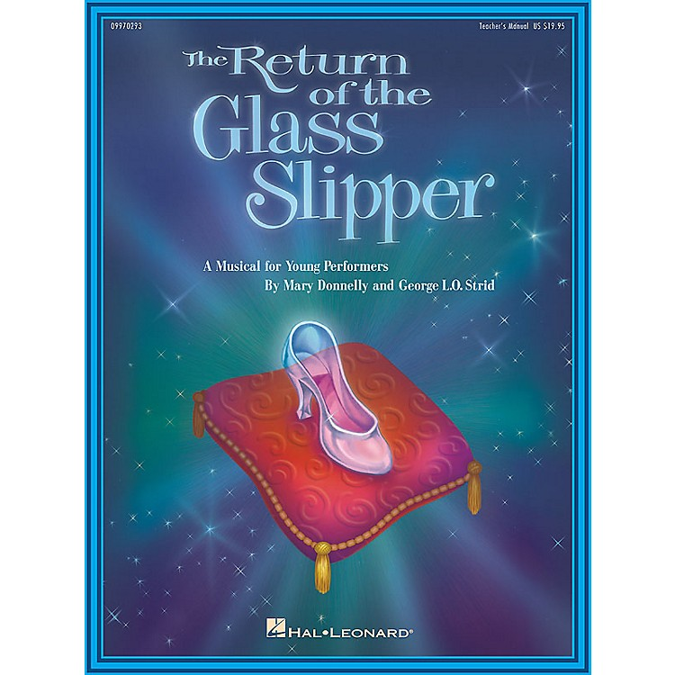 Hal LeonardThe Return of the Glass Slipper (Musical) (Preview CD) PREV CD Composed by Mary Donnelly