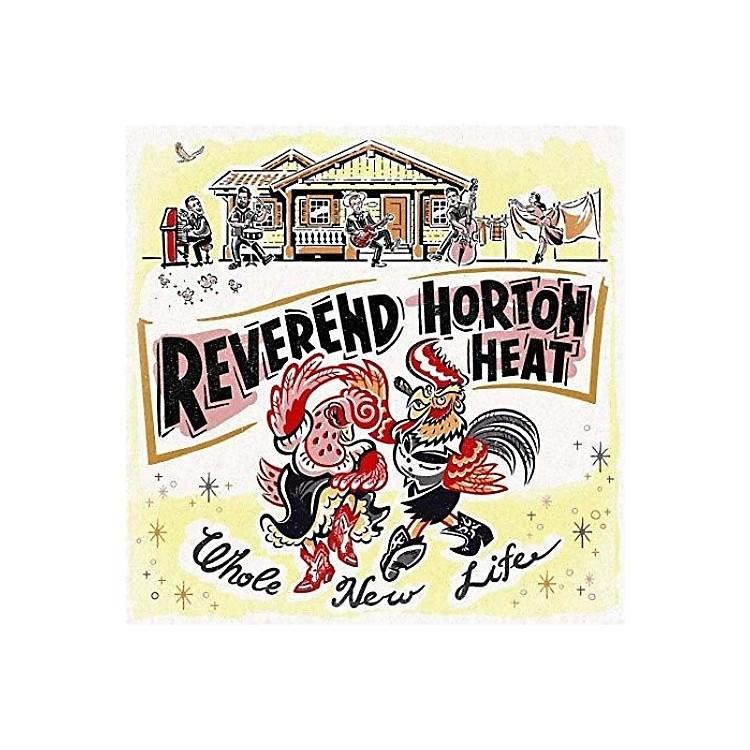 AllianceThe Reverend Horton Heat - Whole New Life