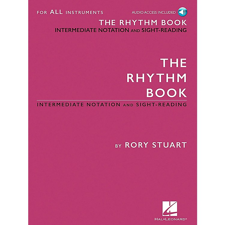 Hal LeonardThe Rhythm Book - Intermediate Notation and Sight-Reading for All Instruments