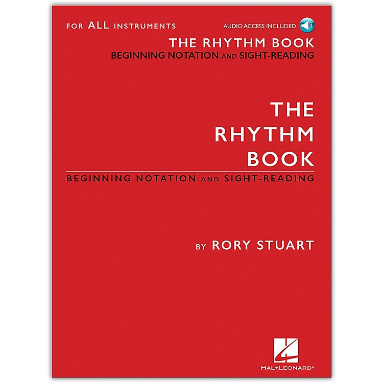Hal Leonard The Rhythm Book Beginning Notation and Sight-Reading for All Instruments Book/Audio Online