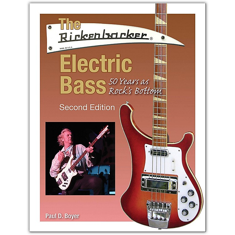 Hal LeonardThe Rickenbacker Electric Bass - Second Edition Book Series Softcover Written by Paul D. Boyer