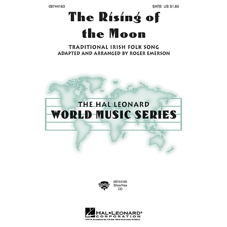 Hal LeonardThe Rising of the Moon SATB arranged by Roger Emerson