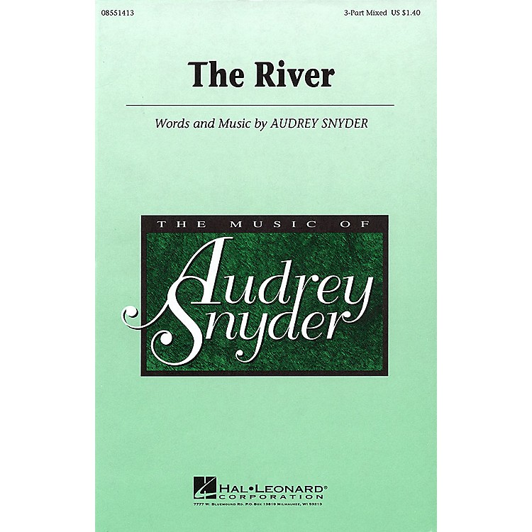 Hal LeonardThe River 3-Part Mixed composed by Audrey Snyder