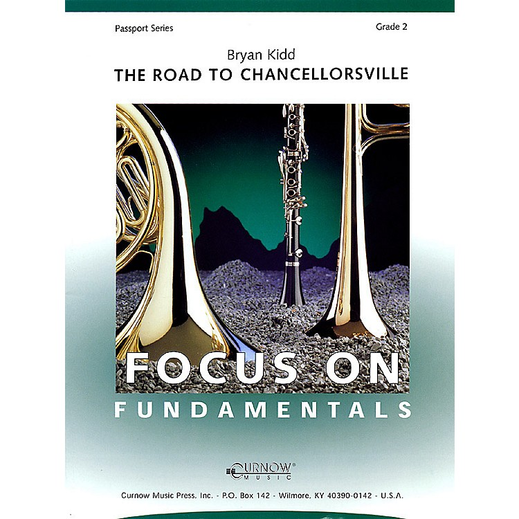 Curnow MusicThe Road to Chancellorsville (Grade 2 - Score Only) Concert Band Level 2 Composed by Bryan Kidd