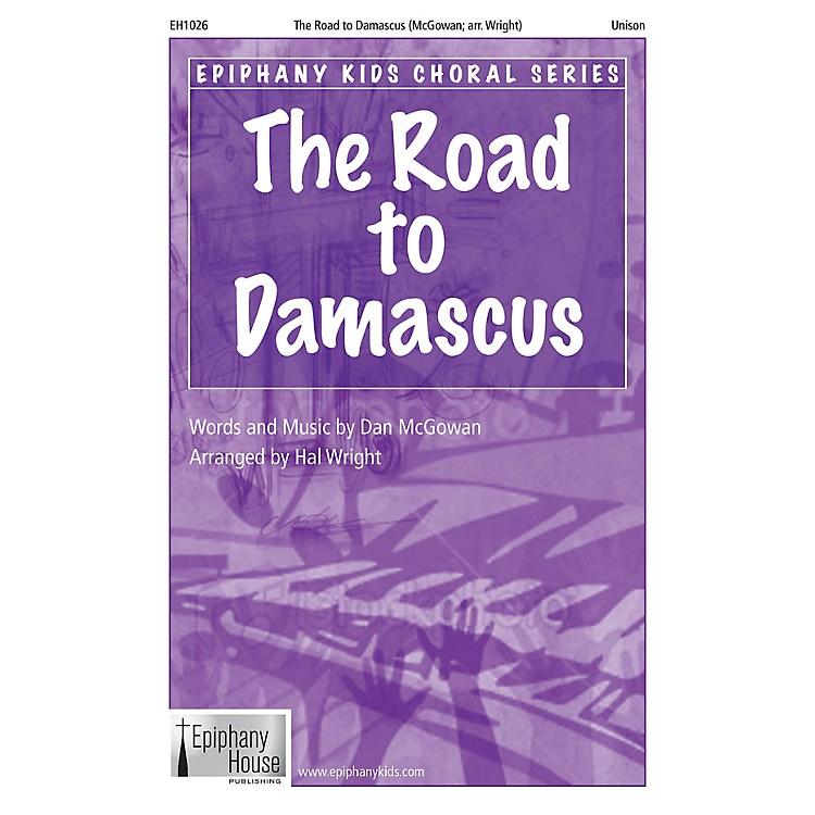 Epiphany House PublishingThe Road to Damascus 2-Part arranged by Hal Wright