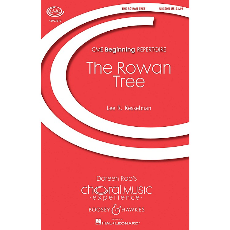 Boosey and Hawkes The Rowan Tree (CME Beginning) UNIS composed by Lee Kesselman