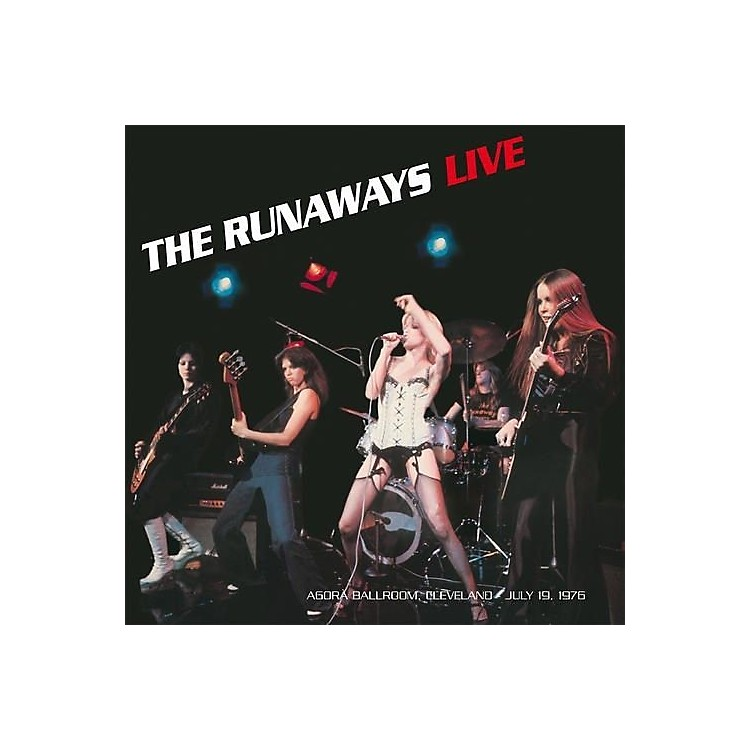 Alliance The Runaways - Live: Agora Ballroom - Cleveland July 19,1976