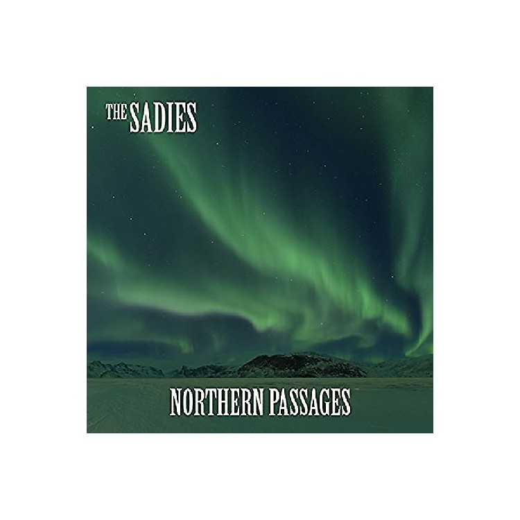 Alliance The Sadies - Northern Passages