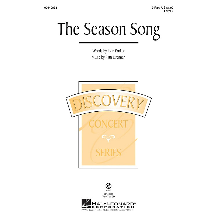 Hal Leonard The Season Song (Discovery Level 2) VoiceTrax CD Composed by Patti Drennan