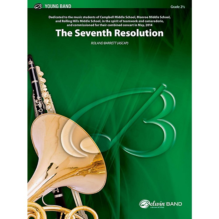 BELWIN The Seventh Resolution Concert Band Grade 2.5 (Easy to Medium Easy)