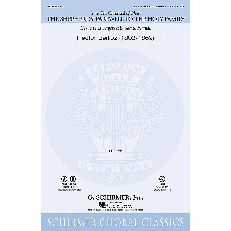 G. SchirmerThe Shepherds' Farewell to the Holy Family VoiceTrax CD Composed by Hector Berlioz