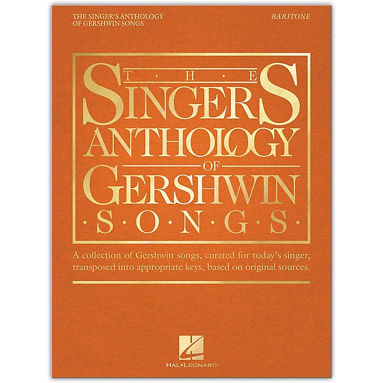 Hal Leonard The Singer's Anthology of Gershwin Songs - Baritone Vocal Collection