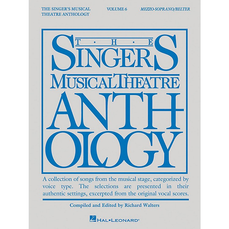 Hal LeonardThe Singer's Musical Theatre Anthology: Mezzo-Soprano/Belter - Volume 6