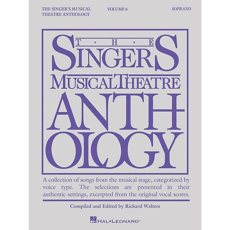 Hal LeonardThe Singer's Musical Theatre Anthology: Soprano - Volume 6