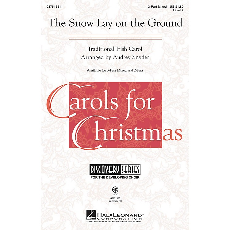 Hal LeonardThe Snow Lay on the Ground (Discovery Level 2) VoiceTrax CD Arranged by Audrey Snyder