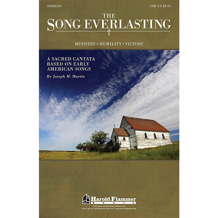Shawnee PressThe Song Everlasting (A Sacred Cantata based on Early American Songs) SAB composed by Joseph Martin