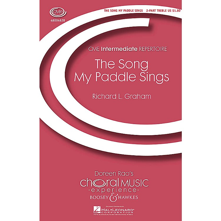 Boosey and Hawkes The Song My Paddle Sings (CME Intermediate) 2-Part composed by Richard Graham