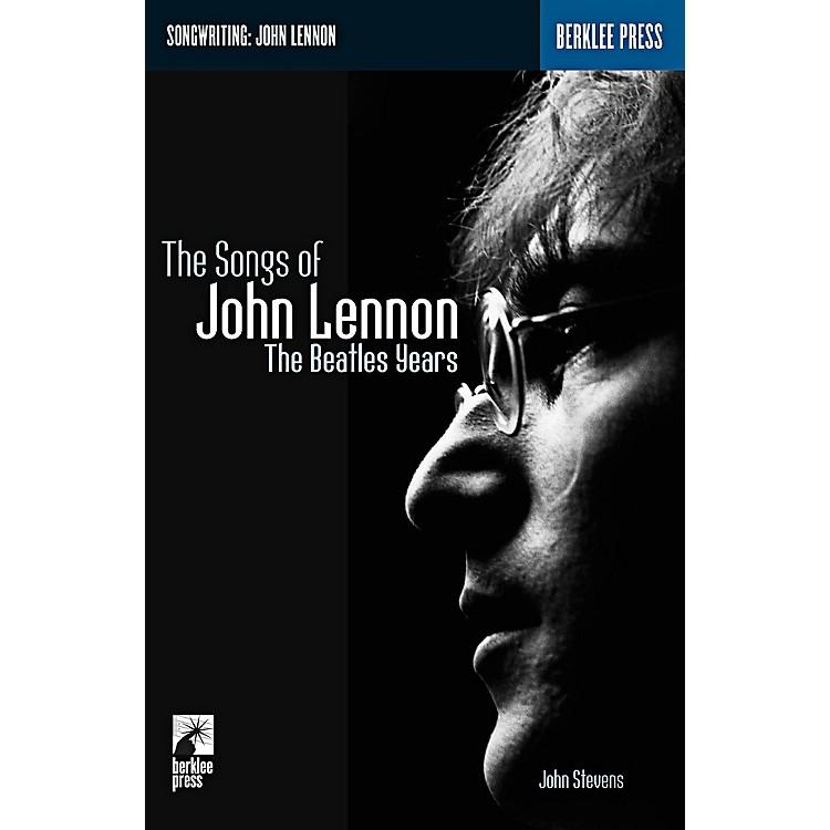 Berklee PressThe Songs Of John Lennon - The Beatles Years