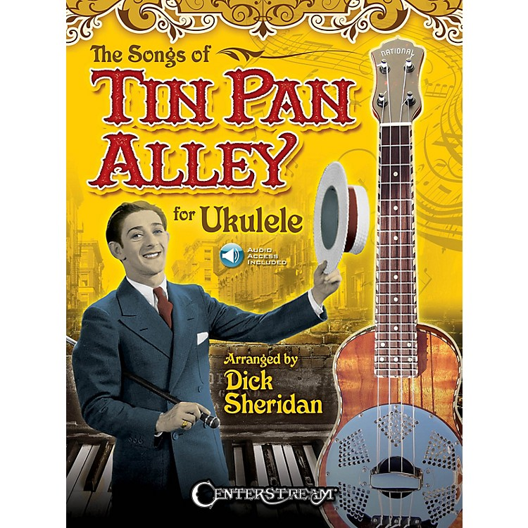 Centerstream PublishingThe Songs of Tin Pan Alley for Ukulele Fretted Series Softcover Audio Online