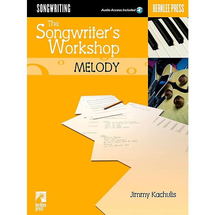 Berklee PressThe Songwriter's Workshop: Melody (Book/CD)