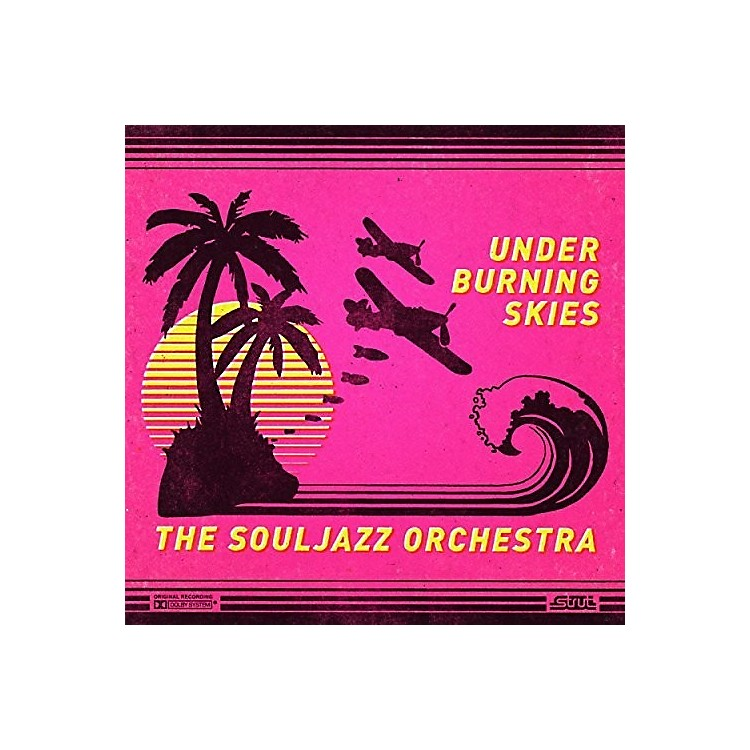 Alliance The Souljazz Orchestra - Under Burning Skies
