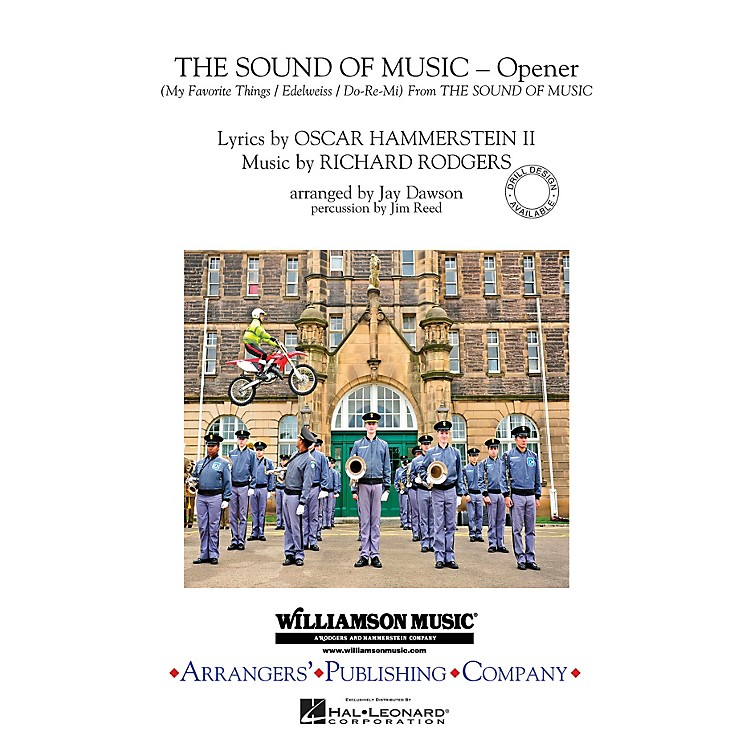 ArrangersThe Sound of Music (Opener) Marching Band Level 3 Arranged by Jay Dawson