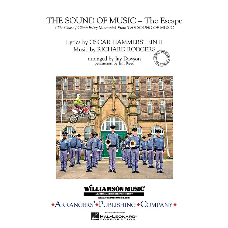 ArrangersThe Sound of Music (The Escape) Marching Band Level 3 Arranged by Jay Dawson