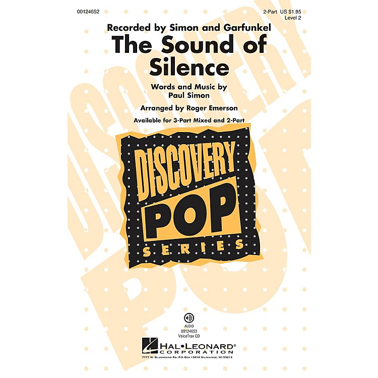 Hal LeonardThe Sound of Silence (Discovery Level 2) 2-Part by Paul Simon arranged by Roger Emerson
