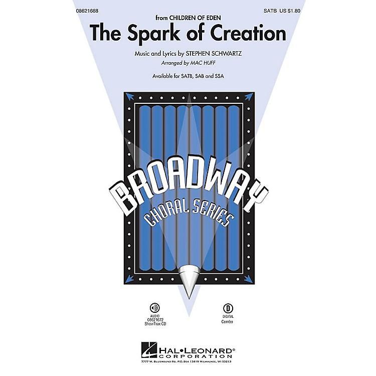 Hal LeonardThe Spark of Creation (from Children of Eden) SATB arranged by Mac Huff