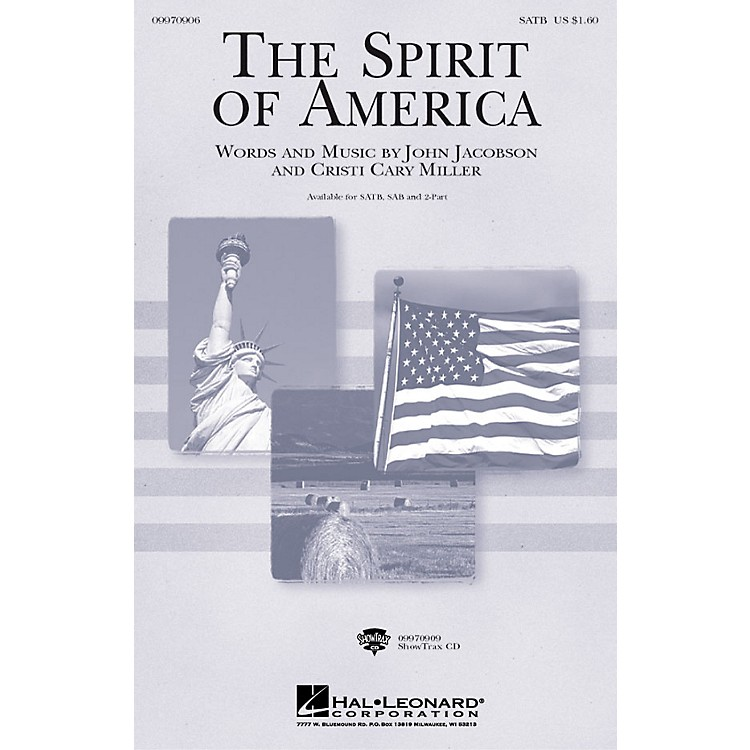 Hal LeonardThe Spirit of America 2-Part Composed by Cristi Cary Miller, John Jacobson