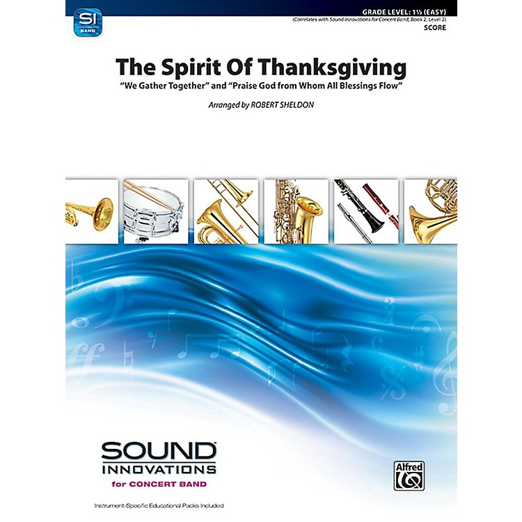 Alfred The Spirit of Thanksgiving Concert Band Grade 1.5 Set