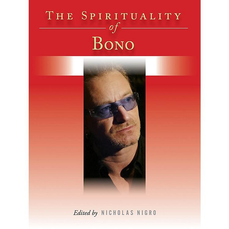 Backbeat BooksThe Spirituality of Bono Book Series Hardcover Written by Nicholas Nigro