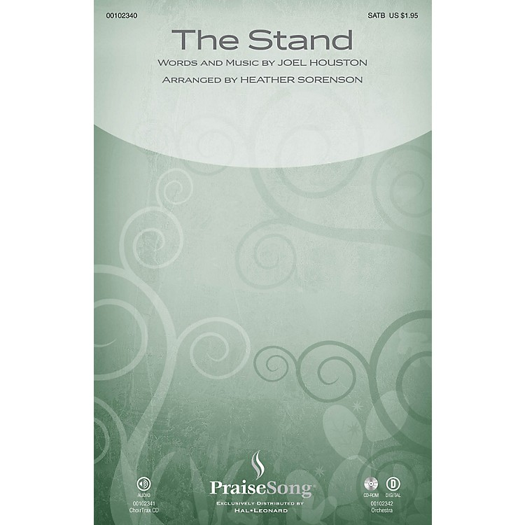 PraiseSongThe Stand SATB by Hillsong arranged by Heather Sorenson