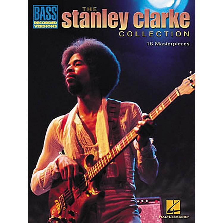 Hal LeonardThe Stanley Clarke Collection Transcribed Scores Book