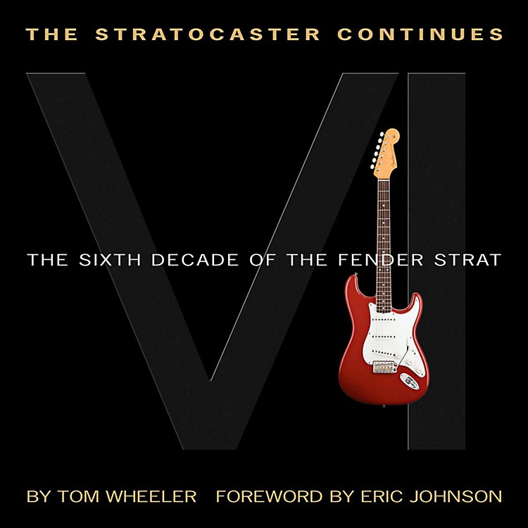 Hal LeonardThe Stratocaster Continues - The Sixth Decade Of The Fender Strat