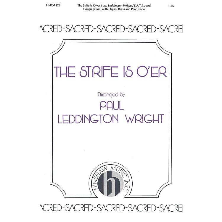 Hinshaw MusicThe Strife Is O'er SATB arranged by Paul Leddington Wright