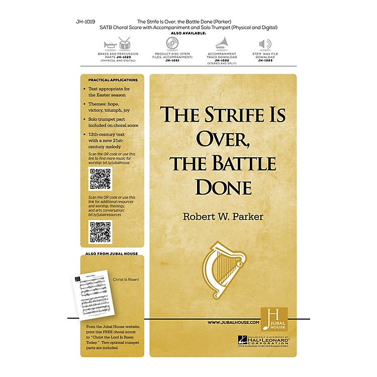 Jubal House PublicationsThe Strife Is Over, the Battle Done BRASS/PERCUSSION PARTS Composed by Robert W. Parker