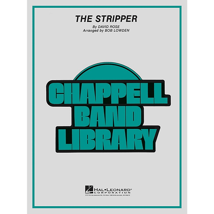 Hal Leonard The Stripper Concert Band Level 4 Arranged by Bob Lowden